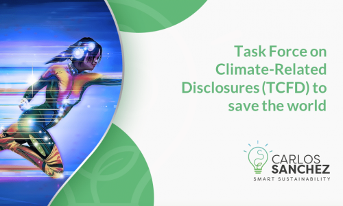 TCFD - Task Force on Climate-Related disclosures